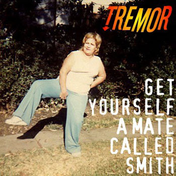 [Get Yourself a Mate Called Smith album cover]